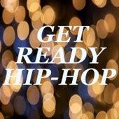 Get Ready Hip-Hop von Various Artists