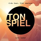 Love Games (feat. Fibi Ameleya) von C-Ro