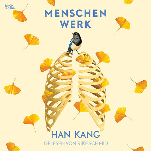 Menschenwerk (Ungekürzt) von Han Kang