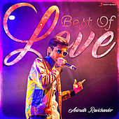 Best of Love : Anirudh Ravichander by Various Artists