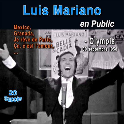 Luis Mariano en Public : Olympia 30 septembre 1958 (20 Succès) de Luis Mariano