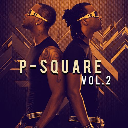 P-Square, Vol. 2 by P-Square