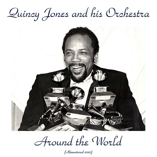 Around the World (Remastered 2017) von Quincy Jones