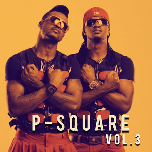 P-Square, Vol. 3 by P-Square