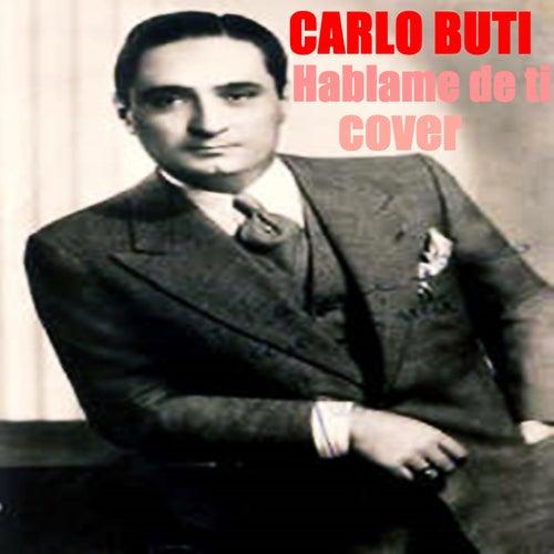 Hablame de Ti by Carlo Buti