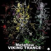 Metaflow - Single by Viking Trance