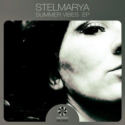 Summer Vibes - Single by Stelmarya