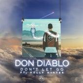 Don't Let Go by Don Diablo