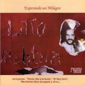 Esperando un Milagro by Litto Nebbia
