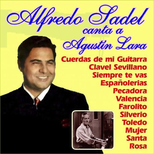 Voces de Oro de Venezuela - Alfredo Sadel Canta a Agustín Lara by Agustín Lara