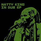 In Dub - EP by Natty King