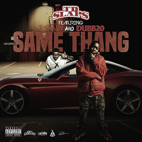 Same Thang (feat. Dubb 20) by J-Stalin
