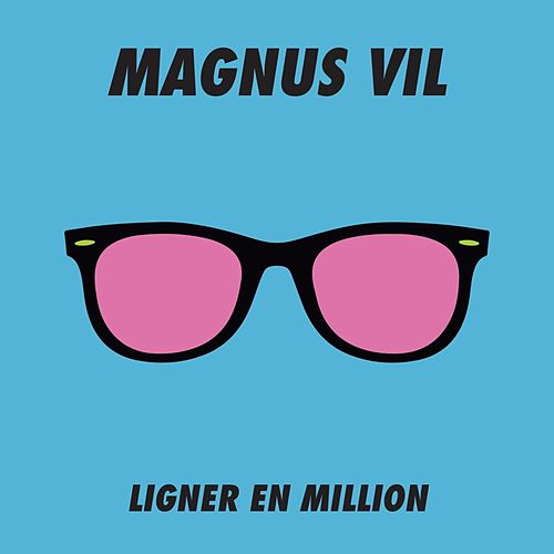 Ligner En Million by Magnus Vil