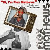 Hi, I'm Flex Mathews by Flex Mathews