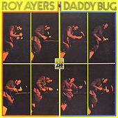 Daddy Bug by Roy Ayers
