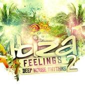 Ibiza Feelings Vol.2 - Deep House Rhythms by Various Artists