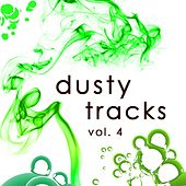 Dusty Tracks Vol. 4 by Various Artists