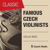 Famous Czech Violinists: Václav Snítil by Václav Snítil