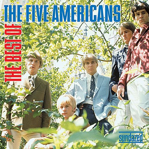 Play & Download The Best Of The Five Americans by The Five Americans | Napster
