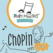 Chopin for Babies de Baby Maestri's Musical Enchantments