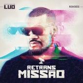 Retransmissão (Remixes) by Pregador Luo