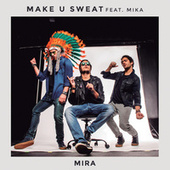 Mira by Make U Sweat