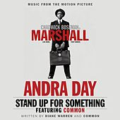 Stand Up for Something (feat. Common) by Andra Day