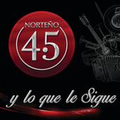 Y Lo Que Le Sigue by Norteño 4.5