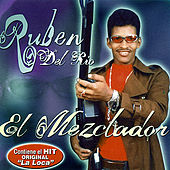 Play & Download El Mezclador by Ruben Del Rio | Napster