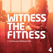 Witness The Fitness 4 - EP by Various Artists