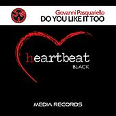 Do You Like It Too by Various Artists