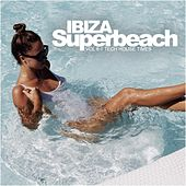 Ibiza Superbeach, Vol. 6: Tech House Times - EP by Various Artists