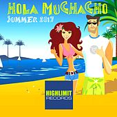 Hola Muchacho: Summer 2017 - EP by Various Artists