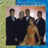 Que Bueno Esta el Baile by Los Melodicos