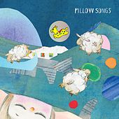 Pillow Songs 枕頭之歌 by Various Artists