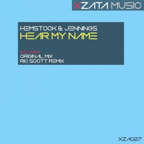 Hear My Name by Hemstock & Jennings