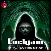 Hypa / Tear This M.F. Up - Single by Lockjaw