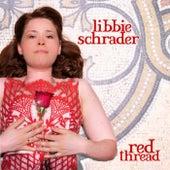 Red Thread by Libbie Schrader