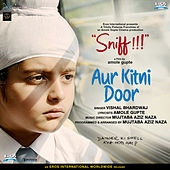 Aur Kitni Door (From