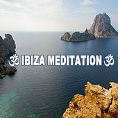 Ibiza Meditation (Spiritual Zen Music for Bikram Yoga, Mantra, Karma, Tantra, Zen, Mindfulness, Tao Yoga, Healing, Ayourtha, Reiki, Guru, Meditation, Tibetan, Buddhist, Taoist, Spirit, Advaita, New Age & Enlightenment) by Various Artists