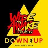 Down Up (GotSome Remix) by Wide Awake