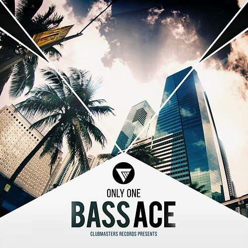 Only One by Bass Ace