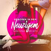 Geboren in den Neunzigern (Non-Stop 90er Hits) by Various Artists
