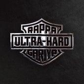 Ultra Hard by ラッパ我リヤ