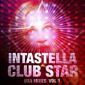 Club Star - USA Mixes, Vol. 1 by Intastella