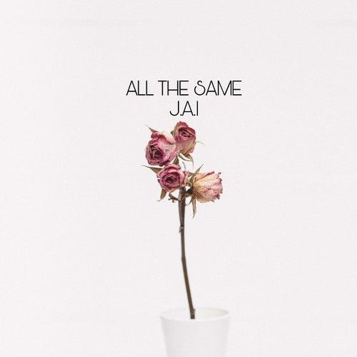 All the Same by Jai