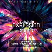 Club Sound Explosion 2017 by Various
