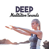 Deep Meditation Sounds – Easy Listening, Relaxing Songs to Meditate, Peaceful Mind, New Age to Calm Down by Relaxed Piano Music