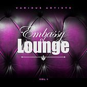 Embassy Of Lounge, Vol. 1 by Various Artists