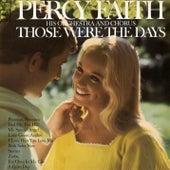 Those Were the Days von Percy Faith & His Orchestra & Chorus